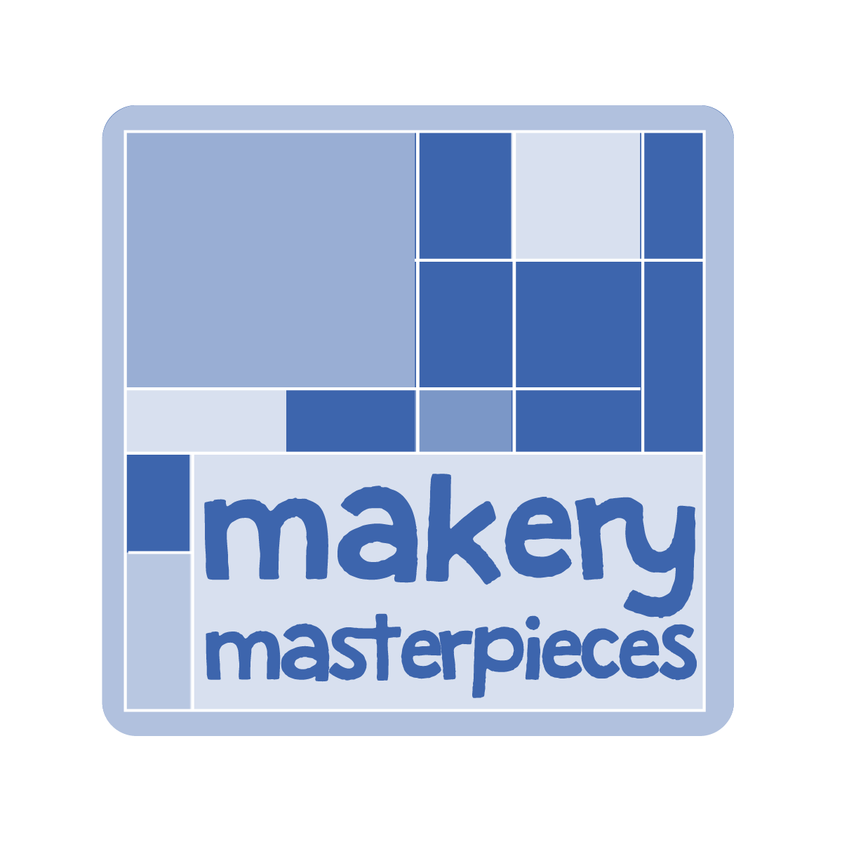 Makery Masterpieces